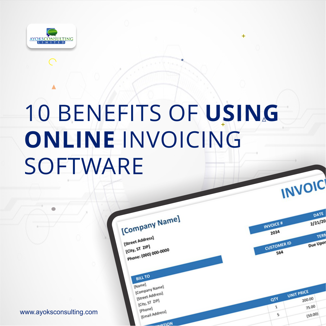 10 Benefits of Using An Online Invoicing Software